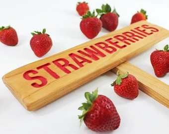 STRAWBERRIES Garden Sign, Painted & Oil Sealed Cedar Wood: Hand Routed, Red Garden Sign, Summer Fruit, Gardener Gift, Custom Garden Sign
