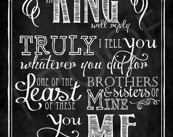 Scripture Art - Matthew 25:40 chalkboard style