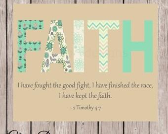 Bible Verse, Faith, Printable, Scripture printable, Scripture art, Faith based art, 2 Timothy 4:7, Printable, Diy, Instant Download