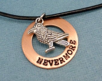 Edgar Allen Poe Inspired - Nevermore - A Hand Stamped Washer Necklace in Aluminum or Copper