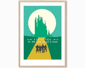 OZ | I Love You To The Land Of Oz & Back Poster : Disney Movie Modern Illustration Retro Art Wall Decor Print