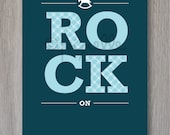 Modern Nursery Art Print. Rock On. Customizable for Child Bedroom, Playroom or Baby Nursery.