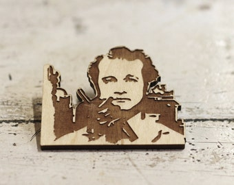 Bill Murry,  Peter Venkman, Ghostbusters, Ghostbusters brooch, Laser Engraved, Wood  Brooch