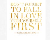 Carrie Bradshaw Quote - Sex and the City Quote - Poster Print - Typography Quote Giclee Print