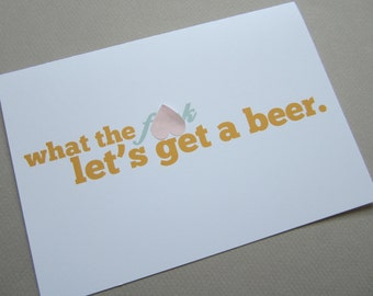 """Card for Friend, Funny Card, Fun Card - """"Let's Get a Beer"""""""
