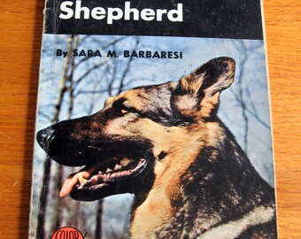 SALE 1957 How to Raise and Train a German Shepherd by Sara M. Barbaresi
