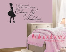 Classy and Fabulous Wall Decal - Coco Chanel Wall Quote - Girls Room Wall Decal