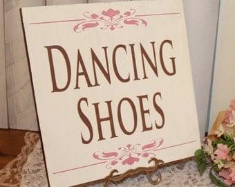 DANCING SHOES Sign/Wedding/Reception/Photo Prop/U Choose Colors/Great Shower Gift/Fleur/Brown/Dusty Pink