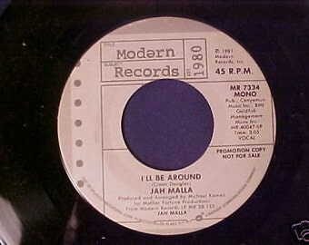 Jah Malla I'll Be Around / I'll Be Around 45 rpm Record