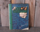 1939 Easy Entertaining by Eleanor Howe Party Cooking Planning Guide How to