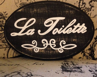 Adorable Bathroom Sign/ La Toilette