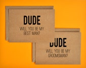 1 DOLLAR SHIPPING - 5 Cards Dude Will You Be My Groomsman and Best Man Cards - Wedding Stationery Cards - bridal party - Groomsmen cards