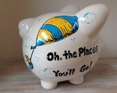 """Personalized Hand Painted Piggy Bank With Dr. Seuss theme, """"Oh the places you'll go!"""" Theme"""