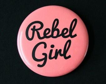Rebel Girl - Feminist Riot Grrrl Pinback Button Badge
