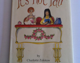 It's Not Fair, 1976 First Edition, Charlotte Zolotow, William Pene du Bois, Read Aloud, Charming Pictures, Color Illustrations, Gift Display