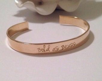 Stamped cuff, stamped jewelry, cuff, gold cuff, idiom jewelry, stamped gold cuff, be bold, bold as brass, bridesmaid jewelry