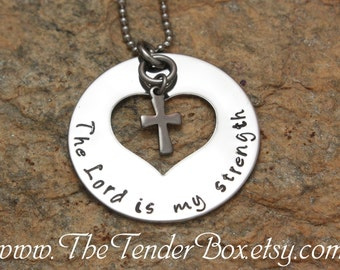 The Lord is my strength hand stamped pendant necklace with stainless steel cross charm