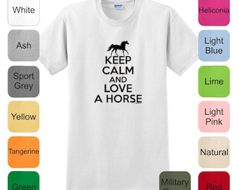 Keep Calm and Love a Horse T-Shirt 2000 - KC-78