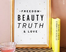 moulin rouge quote art print. freedom beauty truth and love. home decor. art print