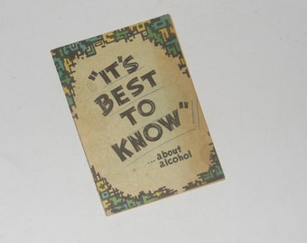 Vintage 1961 It's Best To Know ...about alcohol Stapled Paper Booklet