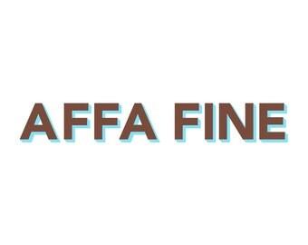 Affa Fine Scottish Screenprint
