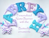 Customized name banner with butteflies, Fabric name banner, PURPLE - TURQUOISE color pattern,Nursery decor, Butterflyes are FREE!