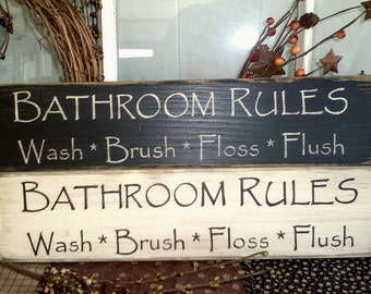 Bathroom Rules, wash brush, flush, floss, primitive wooden sign