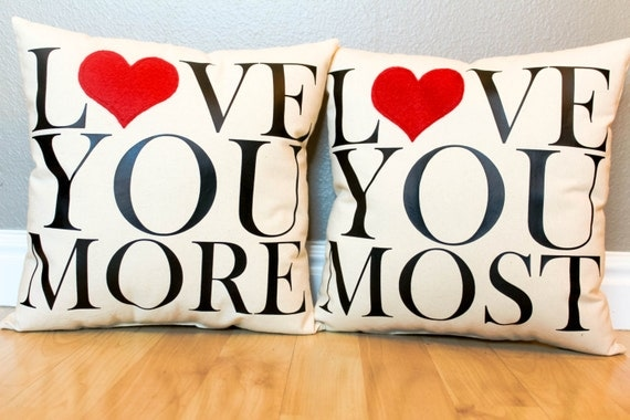 "PAIR of ""Love You More & Most"" Pillows"