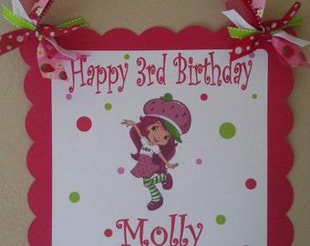 Strawberry Shortcake Happy  Birthday Door Sign, Welcome Sign