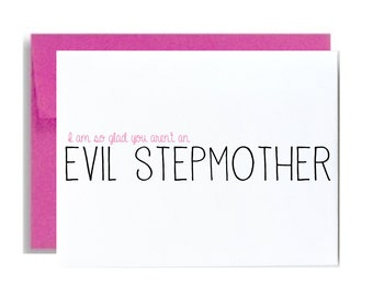 Funny Step mom mothers day greeting card stepmother I am so glad you arent an evil stepmother stepmom mom birthday pink card