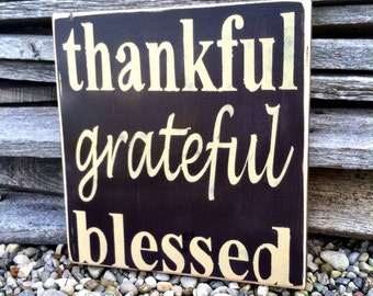 Thankful Grateful Blessed Sign Thanksgiving Decor Thanksgiving Sign Fall Sign Fall Decor