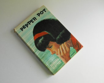 Pepper Pot by Barbara Clayton, 1960s Teen Fiction
