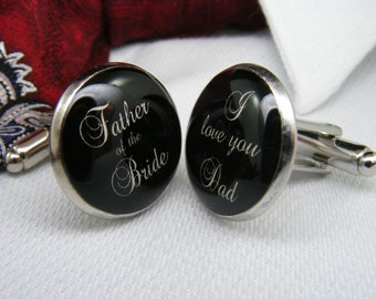 Father of the Bride - I love you Dad - Cufflinks - Weddings - Mens Accessories - Father Gift Ideas - Gift for Him - Dad cufflinks - wedding