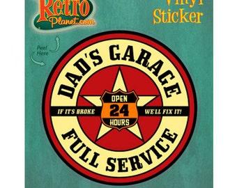 Dad's Garage Full Service Vinyl Sticker #40885