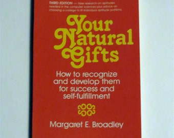 Vintage Book - Your Natural Gifts by Margaret E. Broadley - EPM Publications 1986 - New