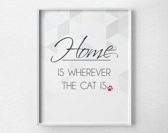 Cat Art Print, Pet Print, Cat Decor, Cat Poster, Inspirational Print, Cat Gift, Pet Art, Cat Quote, Cat Lover, Pet Decor, Pet Lover, 0099