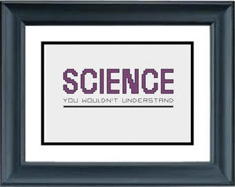 Science You Wouldn't Understand - the Big Bang Theory - PDF Cross-Stitch Pattern