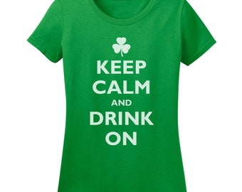 Ladies Keep Calm and Drink On T-shirt