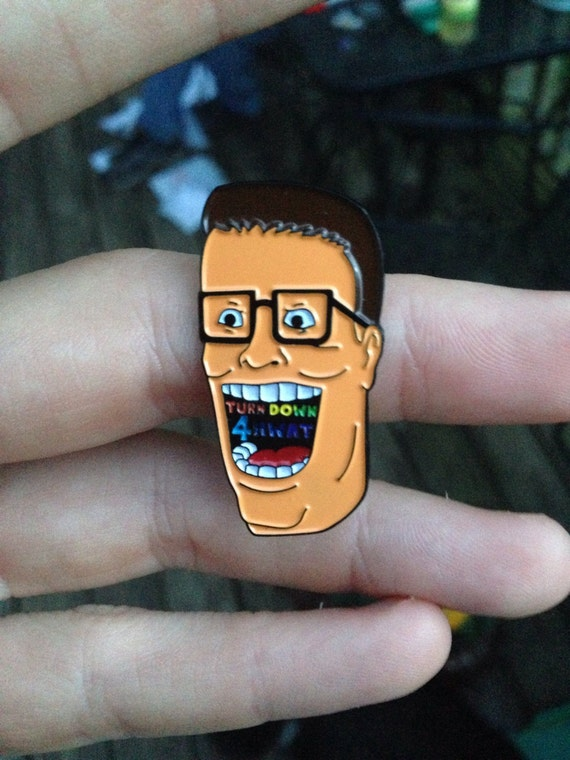 Turn Down For What Hank Hill