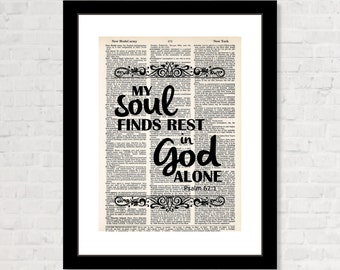 My Soul Finds Rest In God Alone - Psalm 62:1 -  Inspirational Quote - Dictionary Art Print - Dictionary Page Art