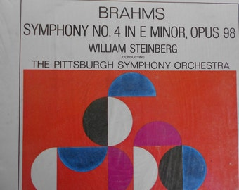 Brahms Symphony No. 4 In E Minor, Opus 98 William Steinberg Conducting The Pittsburgh Symphony Orchestra