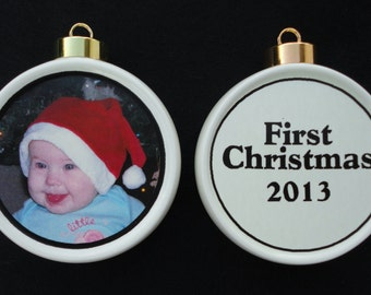 Baby's First Christmas - Custom PHOTO Ornament, Holiday, Family, Friends, Pet, Cat, Dog, Memorial