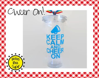 Personalized Acrylic Cup Lg - Keep Calm And Cheer On, Cheerleaders Gift, Cheerleader Coaches, Cheer Team, Large 20 oz Acrylic Cup BPA FREE