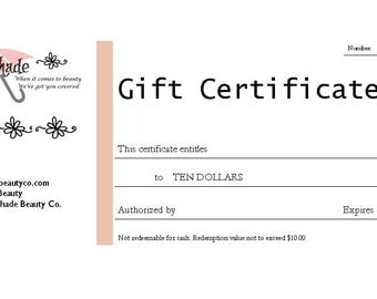 Gift Certificate- Ten dollar value