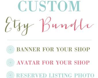 Custom Etsy Shop Bundle / Etsy Set - Custom banner, avatar and reserved listing photo