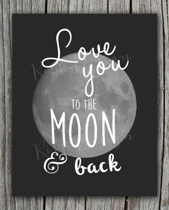 i love you to the moon and back printable wall by rissdesign. Black Bedroom Furniture Sets. Home Design Ideas
