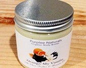 Natural Organic Body Butter & Facial Cream {ORANGE MY VANILLA} ~ Brightening w/ Orange Oil + Vitamin C