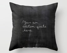 Velveteen Pillow - Custom Quote Pillow - Personalized Gifts - Custom Gifts - Gifts for Her - Gifts for Him - Gifts for Teens - Hostess Gifts