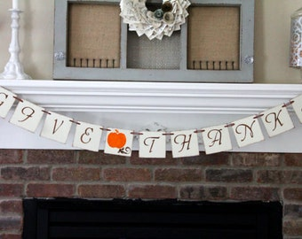 Give Thanks Banner • Thanksgiving Banner • Thanksgiving Decoration • Fall Decor • Fall Garland