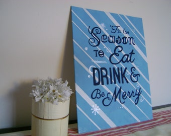 "Winter Canvas  ""eat, drink, and be merry"".  11x14 handpainted canvas"